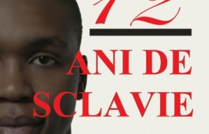 "O carte de Oscar: ""12 ani de sclavie"", de Solomon Northup (Editura Meteor Press)"