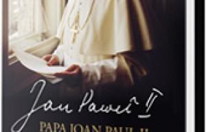 """Eveniment editorial: Papa Ioan Paul II/Karol Wojtyla, """"In mainile Domnului. Insemnari personale"""""""
