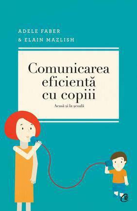comunicarea-eficienta-cu-copiii-acasa-si-la-scoala