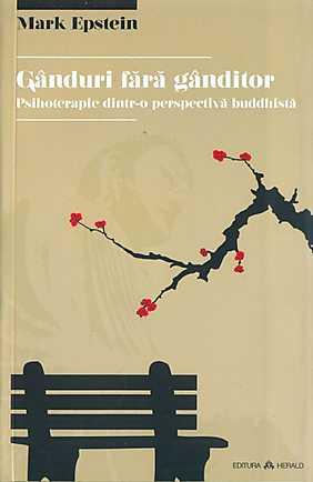 ganduri-fara-ganditor-psihoterapie-dintr-o-perspectiva-buddhista