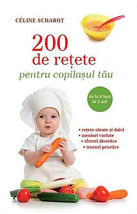 200-de-retete-pentru-copilasul-tau