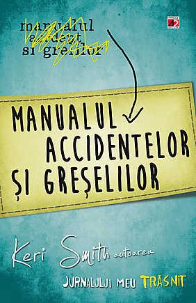 manualul-accidentelor-si-greselilor-jurnalul-meu-trasnit