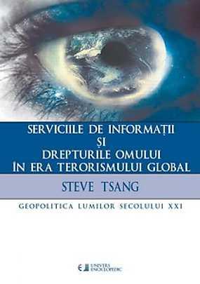 serviciile-de-informatii-si-drepturile-omului-in-era-terorismului-global