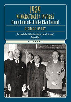 1939-numaratoarea-inversa-europa-inainte-de-al-doilea-razboi-mondial