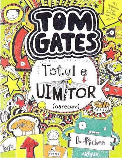 tom-gates-totul-e-uimitor-oarecum