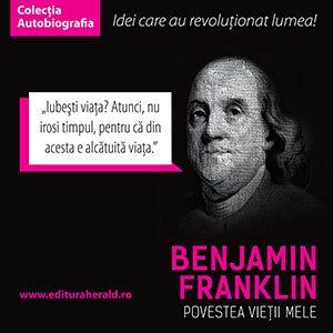 Povestea-vietii-mele---Benjamin-Franklin3