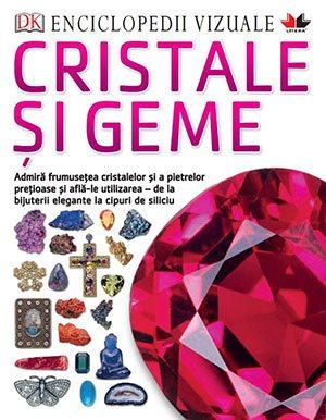 enciclopedii-vizuale-cristale-si-geme