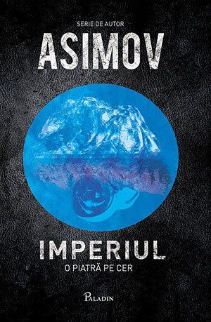 Imperiul. O piatră pe cer