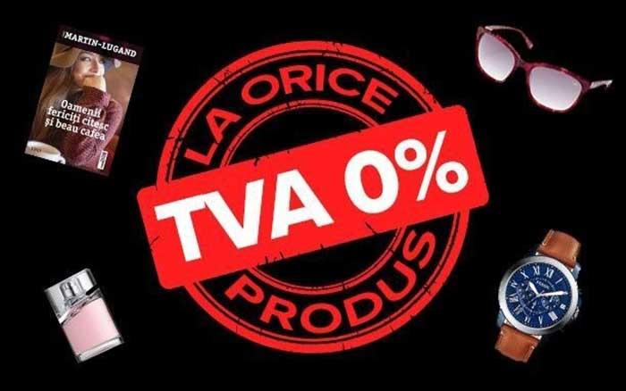 TVA 0 la orice produs