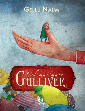 Gellu-Naum,-Cel-mai-mare-Gulliver