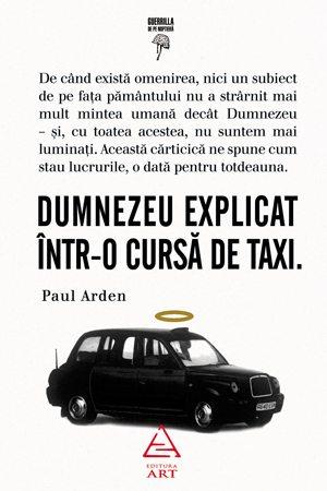Paul Arden, Dumnezeu explicat intr-o cursa de taxi