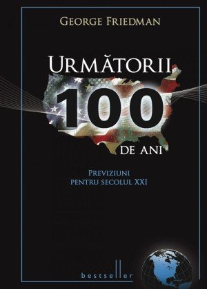 Urmatorii 100 de ani