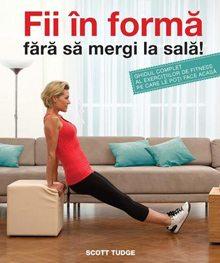 fii-in-forma-fara-sa-mergi-la-sala-ghidul-complet-al-exercitiilor-de-fitness-pe-care-le-poti-face-acasa_1_produs